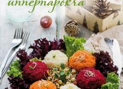 Élő ételek ünnepnapokra