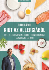 Tóth Gábor: Kiút az allergiából
