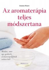 Az aromaterápia teljes módszertana