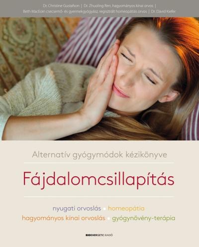 Alternatív gyógymódok kézikönyve – Fájdalomcsillapítás